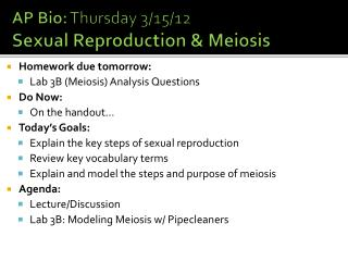 AP Bio: Thursday 3/15/12 Sexual Reproduction & Meiosis
