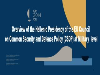 Overview of the Hellenic Presidency of the EU Council