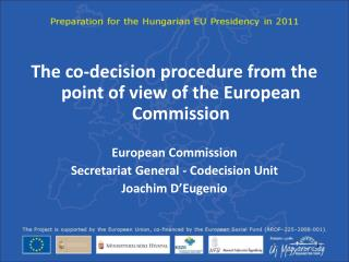 The co-decision procedure from the point of view of the European Commission European Commission