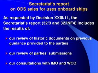 Secretariat ' s report  on ODS sales for uses onboard ships