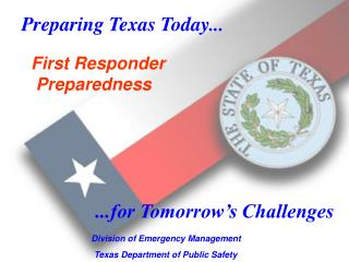 Preparing Texas Today...