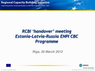 RCBI 'handover' meeting Estonia-Latvia-Russia ENPI CBC Programme