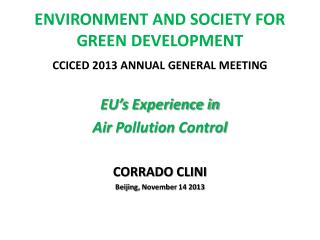 ENVIRONMENT AND SOCIETY FOR GREEN DEVELOPMENT