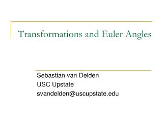 Transformations and Euler Angles