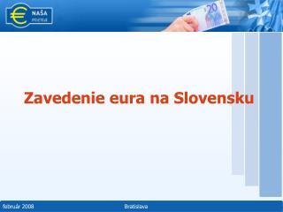 Zavedenie eura na Slovensku