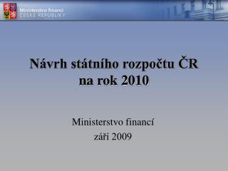 Návrh státního rozpočtu ČR na rok 2010