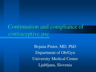 Continuation and compliance of contraceptive use