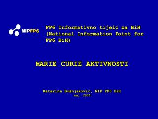 FP6 Informativno tijelo za BiH (National Information Point for FP6 BiH)