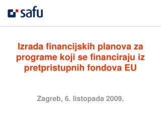 Izrada financijskih planova za programe koji se financiraju iz pretpristupnih fondova EU