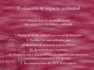 Evaluación de impacto ambiental Clase 5. Tasa de descuento  social