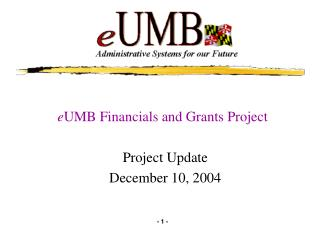e UMB Financials and Grants Project