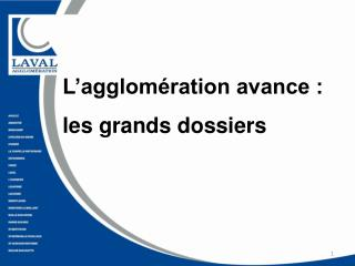 L�agglom�ration avance :  les grands dossiers