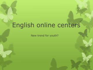 English online centers