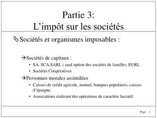 Partie 3:  L'impôt sur les sociétés