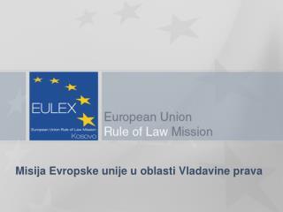 Misija Evropske unije u oblasti Vladavine prava