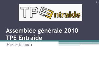 Assemblée générale 2010 TPE Entraide