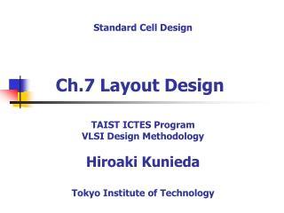 Ch.7 Layout Design