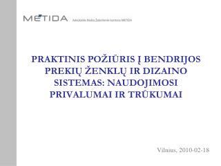 Vilnius, 2010-02-18