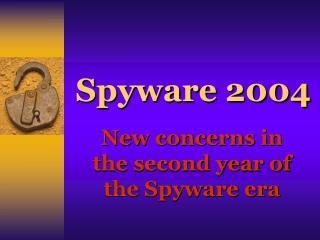 Spyware 2004