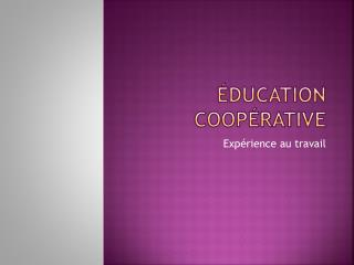 �ducation Coop�rative