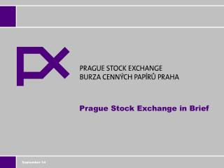 Prague Stock Exchange in Brief