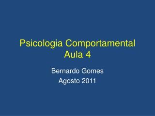 Psicologia Comportamental Aula 4