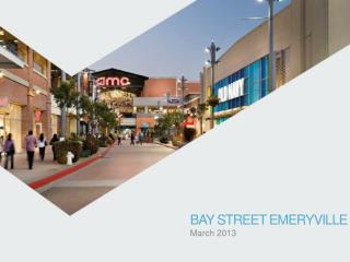 BAY STREET EMERYVILLE  March 2013
