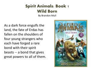 Spirit Animals: Book 1  Wild Born By Brandon Mull