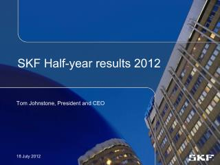 SKF Half-year results 2012