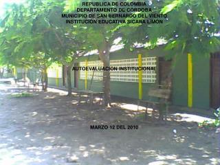 REPUBLICA DE COLOMBIA DEPARTAMENTO DE CÒRDOBA MUNICIPIO DE SAN BERNARDO DEL VIENTO