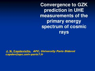 Convergence to GZK prediction in UHE measurements of the primary energy spectrum of cosmic rays