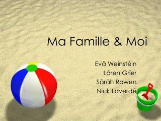 Ma Famille & Moi