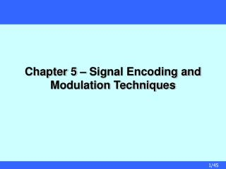Chapter 5   Signal Encoding and Modulation Techniques