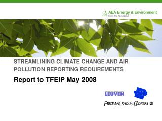 STREAMLINING CLIMATE CHANGE AND AIR POLLUTION REPORTING REQUIREMENTS Report to TFEIP May 2008