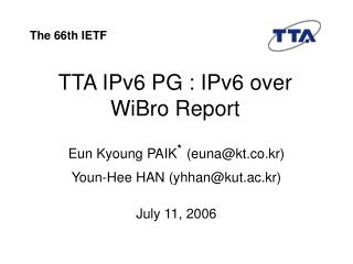 TTA IPv6 PG : IPv6 over WiBro Report