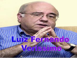 Luiz Fernando  Verissímo