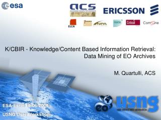 K/CBIR - Knowledge/Content Based Information Retrieval: Data Mining of EO Archives