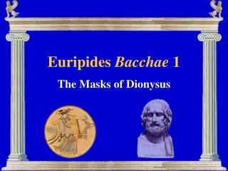 Euripides  Bacchae  1
