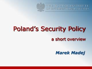 Poland's  Security Policy  a  short overview