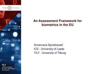 An Assessment Framework for biometrics in the EU
