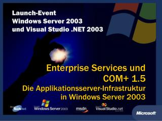Enterprise Services und  COM 1.5  Die Applikationsserver-Infrastruktur in Windows Server 2003