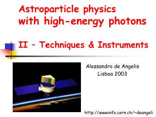 Astroparticle physics with high-energy photons II – Techniques & Instruments