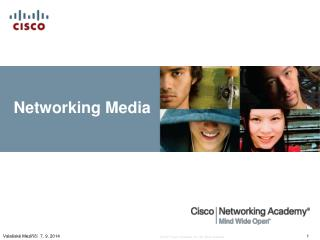 Networking Media