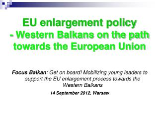 EU enlargement policy - Western Balkans on the path towards the European Union