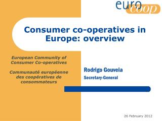 Consumer co-operatives in Europe: overview