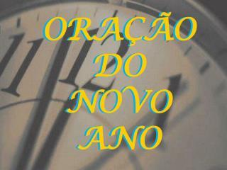 ORA��O DO  NOVO ANO