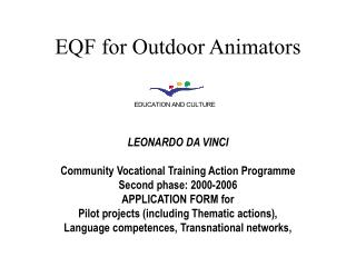 EQF for Outdoor Animators