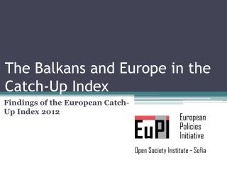 The Balkans and Europe in the Catch-Up Index