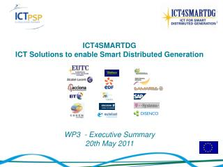 ICT4SMARTDG ICT Solutions to enable Smart Distributed Generation WP3  - Executive Summary