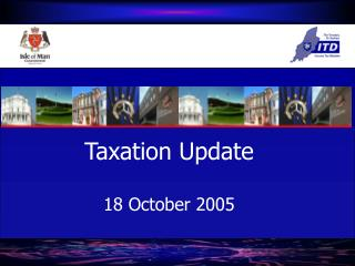 Taxation Update 18 October 2005